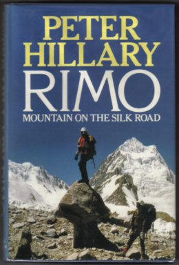 The Seven Thousanders - Ascent of Rimo by Peter Hillary