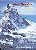 Valais Alps West - Alpine Club Guide Book