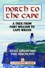 North to the Cape - Fort William to Cape Wrath