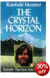 The Crystal Horizon - First Solo Ascent of Everest - Reinhold Messner