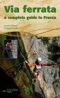 Via Ferrata - A Complete Guide to France