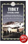 Tibet Overland - Trailblazer Guide