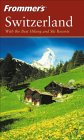 Switzerland - Best Hiking & Ski Resorts - Frommers E-book