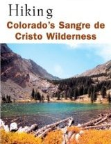 Hiking Colorado's Sangro de Cristo Wilderness
