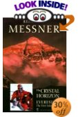 The Crystal Horizon - Reinhold Messner