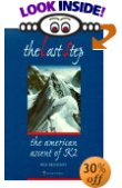 The Last Step - American Ascent of K2