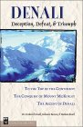 Denali: Deception, Defeat & Triumph