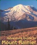 Mount Rainier - Adventure Guide