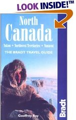 North Canada - Bradt Travel Guide