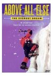 Above all else - the Everest Dream - DVD