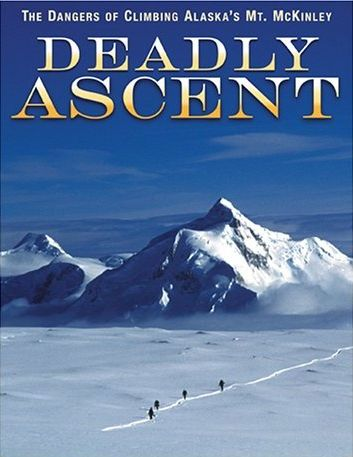 Mount Mckinley - Deadly Ascent