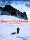 Beyond the Limits - Randolph Fiennes