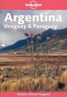 Lonely Planet Argentina, Uraguay & Paraguay