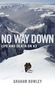No Way Down - Life & Death on K2