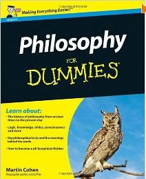 Philosophy fo Dummies