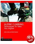 Alpine Climbing - Techniques to take you higher
