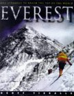 Everest - The Struggle to Reach the Top of the World