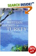 Western Shores of Turkey - Aegean & Mediterranean Coasts