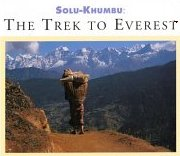 Solu Khumbu - The Trek to Everest