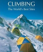 Climbing - the World's Best Sites