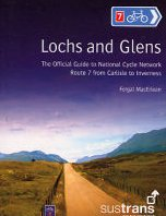 Lochs & Glens - Official Guide to the National Cycle Network Route 7