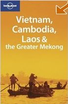 Lonely Planet - Greater Mekong, Vietnam, Laos, Cambodia