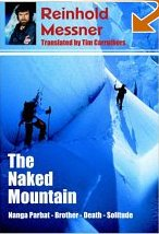 The Naked Mountain - Nanga Parbat - Reinhold Messner