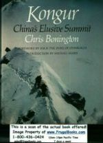 Kongur - China's Elusive Summit - Bonington