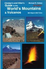 Climber's & Hiker's Guide to the Mountains & Volcanoes of the World