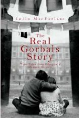 Glasgow - The Real Gorbals Story