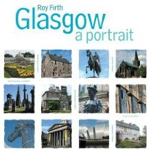 Glasgow - A Portrait
