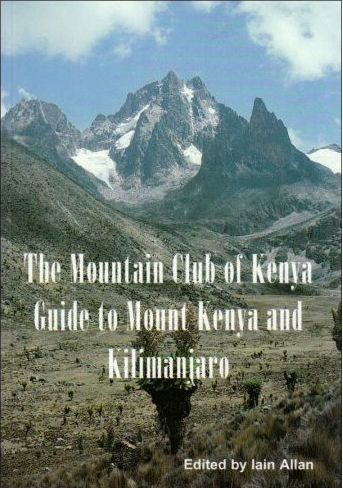 Guide to Mount Kenya & Kilimanjaro