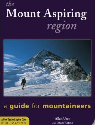 The Mount Aspiring Region - A Guide for Mountaineers