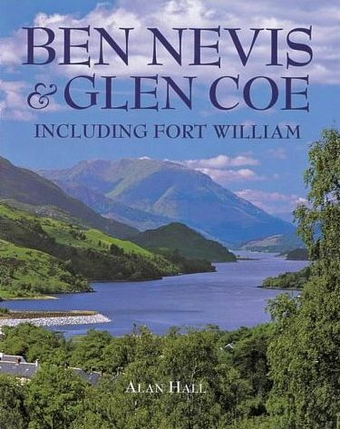 Ben Nevis & Glencoe plus Fort William