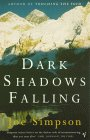 Dark Shadows Falling - Joe Simpson