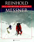 All 14 Eight-Thousanders: Reinhold Messner