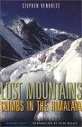 Lost Mountains - Climbs in the Himalayas - Stephen Venables