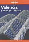 Lonely Planet: Valencia & Costa Blanca