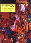 Bhutan - Kingdom in the Himalayas