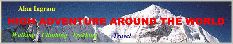 Articles, Photo Galleries and Information on overland travels, walks, climbs, treks and mountaineering around the World