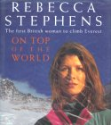 On Top of the World - Rebecca Stephens